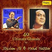 40 Ultimate Ghazals By Ghulam Ali & Mehdi Ha