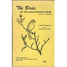 The Birds of the Saskatchewan River : Carlton to Cumberland