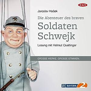 Die Abenteuer des braven Soldaten Schwejk Hörbuch