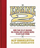 The Engine 2 Cookbook: More than 130