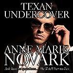 Texan Undercover | Anne Marie Novark