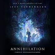Annihilation: Southern Reach Trilogy, Book 1   Jeff VanderMeer