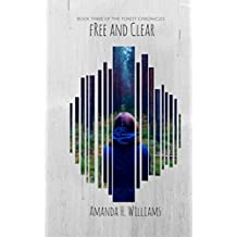 Free and Clear: The Forest Chronicles Book 3