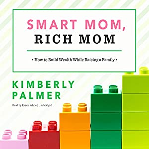 Smart Mom, Rich Mom Audiobook