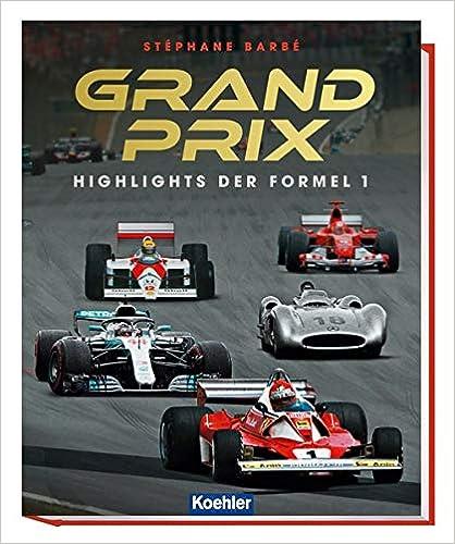 GRAND PRIX: Highlights der Formel 1