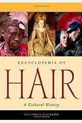 Encyclopedia of Hair: A Cultural History Kindle Edition