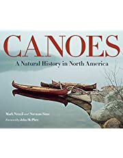 Canoes: A Natural History in North America