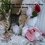 The Perfect Gift For Valentine's Day Picture Book | Tesla Pine