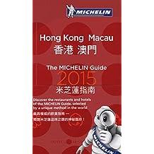 MICHELIN Guide Hong Kong & Macau 2015: Restaurants & Hotels