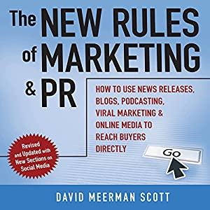 The New Rules of Marketing & PR 2.0 Hörbuch