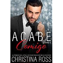 Acabe Comigo, Livro 2 (Portuguese Edition)