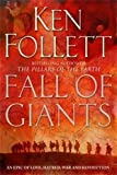 Book cover from Fall of Giants (The Century Trilogy) by Ken Follett