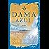 La Dama azul (The Lady in Blue): Novela (Atria Espanol) (Spanish Edition)