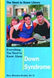 img - for Everything You Need to Know About Down Syndrome (Need to Know Library) book / textbook / text book