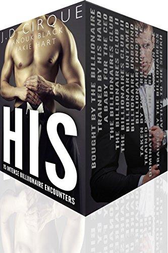 HIS: 15 Intense Billionaire Encounters (Bad Boy Super - Intense Orgy