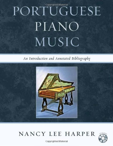 (Portuguese Piano Music: An Introduction and Annotated Bibliography)
