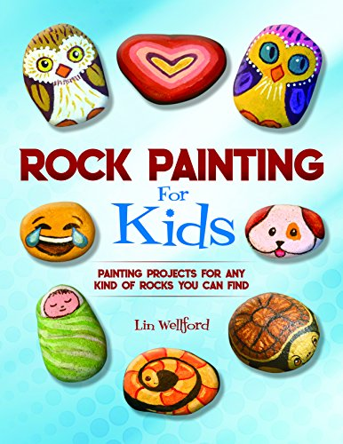 Book Cover: Rock Painting for Kids: Painting Projects for Rocks of Any Kind You Can Find
