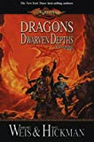 Dragons of the Dwarven Depths: The Lost Chronicles, Volume I