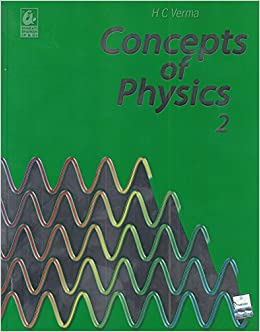 Concept of physics part 2 2018 2019 session by hc verma amazon concept of physics part 2 2018 2019 session by hc verma amazon hc verma books malvernweather Images