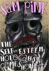 The Self-Esteem Holocaust Comes Home