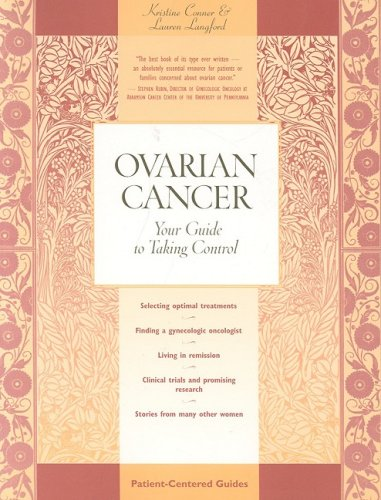 Ovarian Cancer  Your Guide To Taking Control  Patient Centered Guides