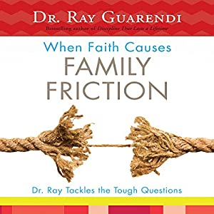 When Faith Causes Family Friction Audiobook