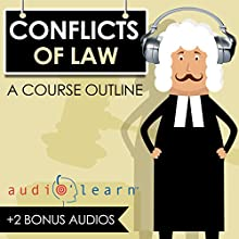 Conflicts of Law AudioLearn: A Course Outline Audiobook by  AudioLearn Content Team Narrated by Terry Rose