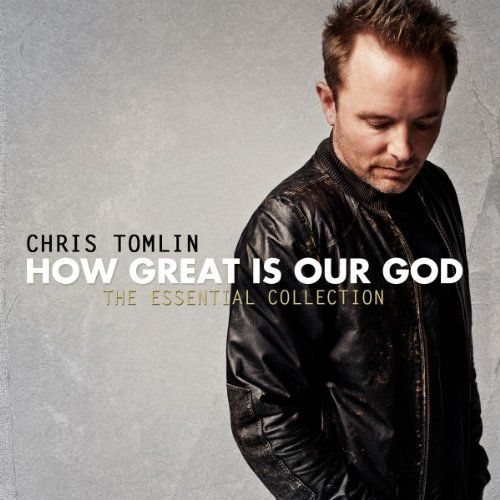 How Great Is Our God: The Essential Collection Album Cover