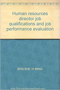 Human resources director job qualifications and job performance evaluation
