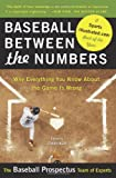 Baseball Between the Numbers, Baseball Prospectus Team of Experts Staff and Jonah Keri, 0465005470