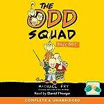 The Odd Squad: Bully Bait | Michael Fry