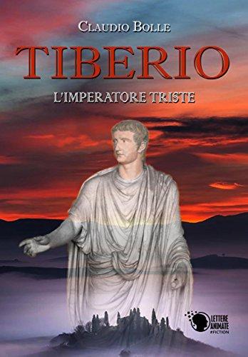 Tiberio - L'imperatore triste