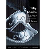 [ Fifty Shades Darker (50 Shades Trilogy) ] By James, E L (Author) [ Jan - 20...