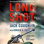 Long Shot: A Sniper Novel | Jack Coughlin,Donald A. Davis