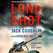 Long Shot: A Sniper Novel | Jack Coughlin, Donald A. Davis