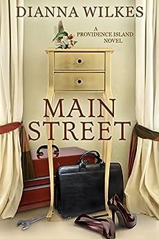 Main Street (Providence Island Book 1) by [Wilkes, Dianna]