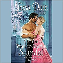 Buy Do You Want to Start a Scandal (Spindle Cove) Book