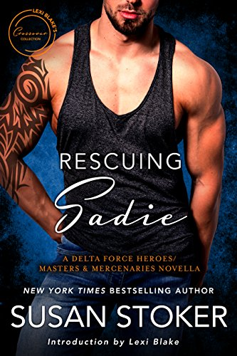 Rescuing Sadie: A Delta Force Heroes/Masters and Mercenaries Novella (Lexi Blake Crossover Collection Book 6) cover