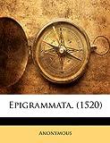 Epigrammata, Anonymous and Anonymous, 1149209747