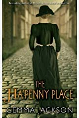 The Ha'Penny Place by Gemma Jackson (2015-10-23) Paperback