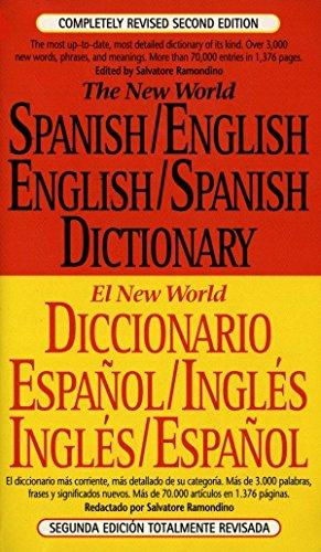 The New World Spanish English  English Spanish Dictionary  El New World Diccionario Espa Ol Ingl S  Ingl S Espa Ol   Spanish And English Edition