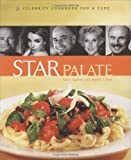 img - for Star Palate: Celebrity Cookbook for a Cure book / textbook / text book