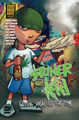 Stoner Kid: Gettin' High All the Time