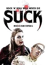 Filmcover Suck - Biss zum Erfolg