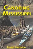 Canoeing Mississippi, Ernest Herndon, 1578062225