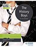 Study and Revise for GCSE: The History Boys (Study & Revise for Gcse)