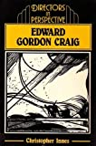 Edward Gordon Craig, Innes, Christopher, 0521273838