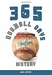 365 Oddball Days in Dodgers History