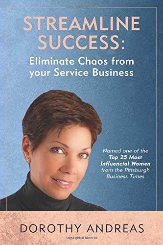 Pdf Business Streamline Success: Eliminate Chaos From Your Service Business