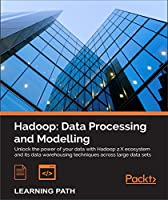 Hadoop: Data Processing and Modelling Front Cover